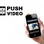 Telecamere IP e tecnologia Push Video